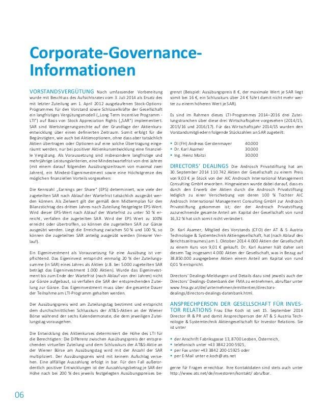06 VORSTANDSVERGÜTUNG Nach umfassender Vorbereitung wurde mit Beschluss des Aufsichtsrates vom 3. Juli 2014 als Ersatz des...