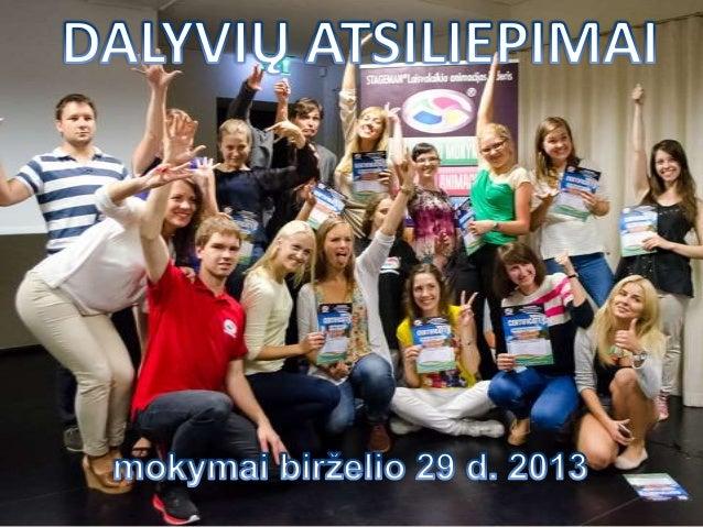 Animatorių mokymų dalyvių atsiliepimai - birželis 2013