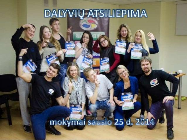 Animatorių mokymų SAUSIS-2014 dalyvių atsiliepimai