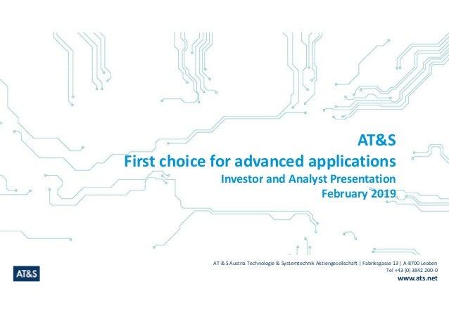 AT & S Austria Technologie & Systemtechnik Aktiengesellschaft | Fabriksgasse 13 | A-8700 Leoben Tel +43 (0) 3842 200-0 www...