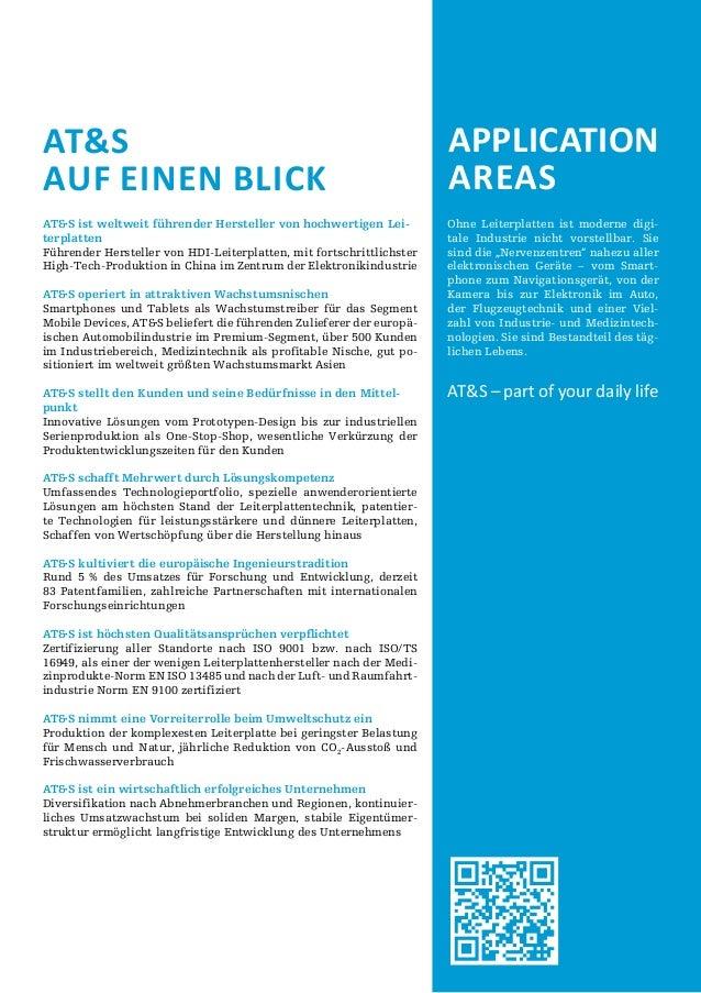 AT&S AUF EINEN BLICK  Application Areas  AT&S ist weltweit führender Hersteller von hochwertigen Leiterplatten Führender H...