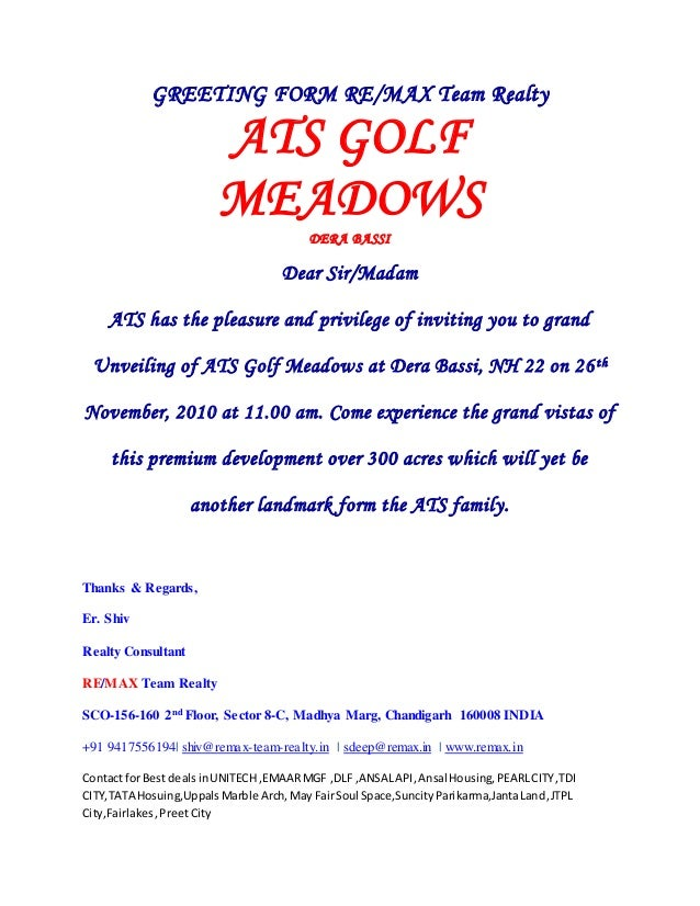 GREETING FORM RE/MAX Team Realty ATS GOLF MEADOWS DERA BASSI Dear Sir/Madam ATS has the pleasure and privilege of inviting...