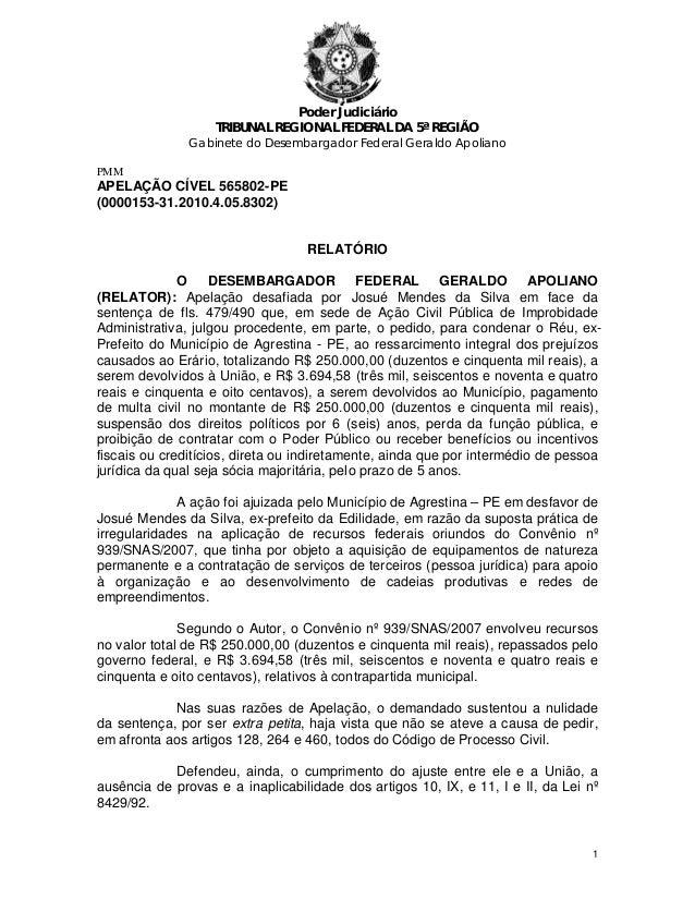 Poder Judiciário TRIBUNAL REGIONAL FEDERAL DA 5ª REGIÃO Gabinete do Desembargador Federal Geraldo Apoliano PMM APELAÇÃO CÍ...