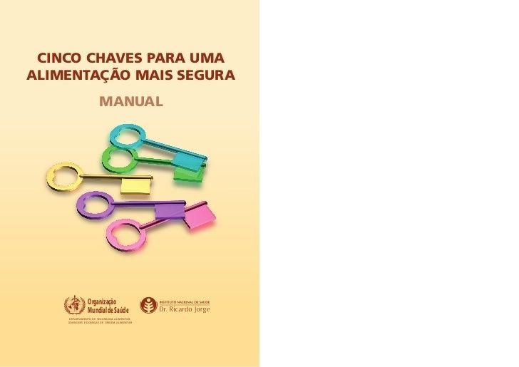 CinCo Chaves para umaalimentação mais segura                      manual               Organização               Mundial d...