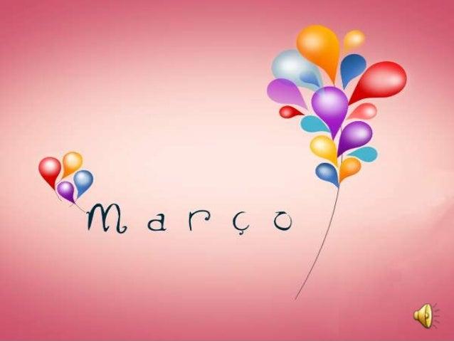 """O nome """"Março"""" surgiu na Roma Antiga, quando era o primeiro mês do ano e chamava-se Martius, de Marte, o deus romano da gu..."""