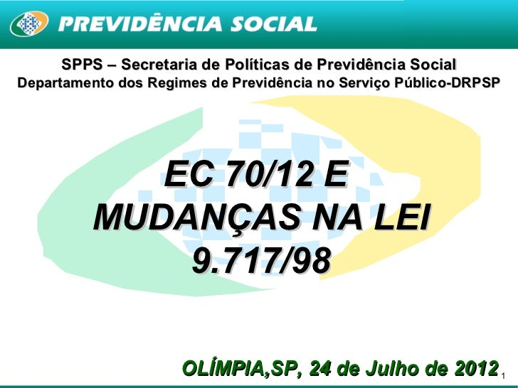 SPPS – Secretaria de Políticas de Previdência SocialDepartamento dos Regimes de Previdência no Serviço Público-DRPSP      ...