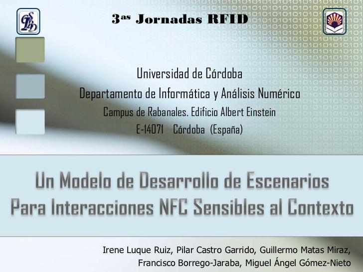 3as Jornadas RFID              Universidad de Córdoba Departamento de Informática y Análisis Numérico      Campus de Raban...