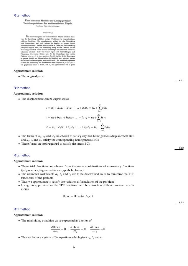 Ritz method Approximate solution • The original paper 6.21 Ritz method Approximate solution • The displacement can be expr...