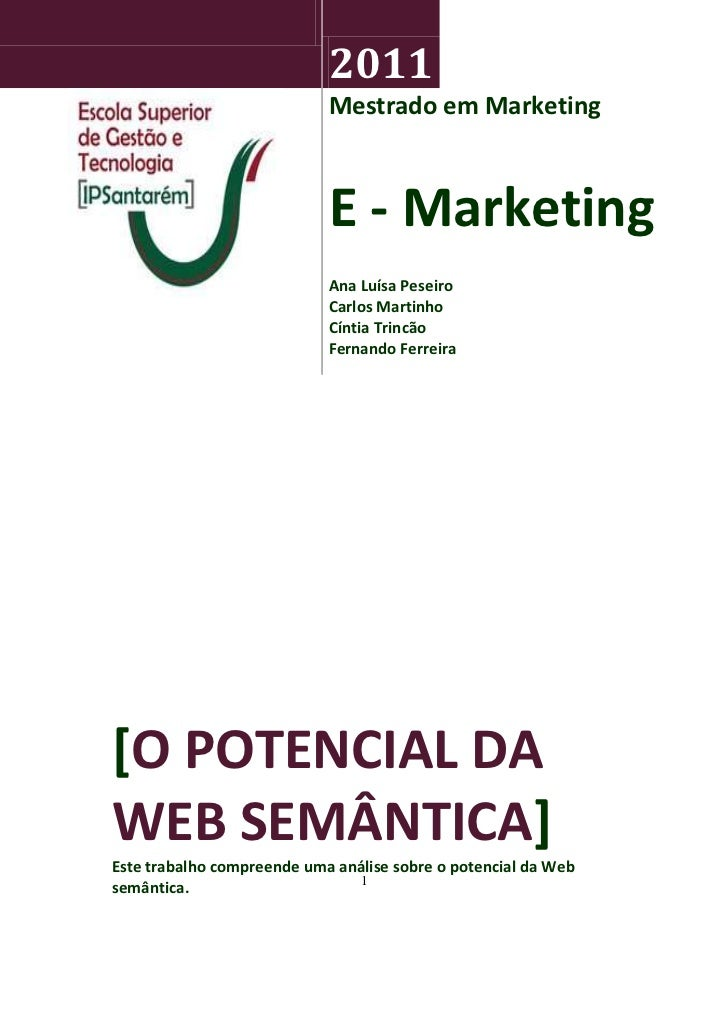 2011                            Mestrado em Marketing                            E - Marketing                            ...