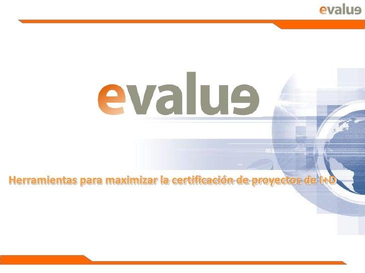 Herramientas para maximizar la certificación de proyectos de I+D