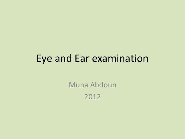 Eye and Ear examination      Muna Abdoun         2012