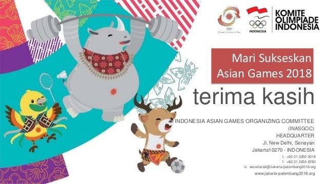 Asian Games 2018 Ujian Jiwa Pahlawanan Kekinian