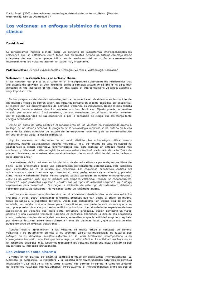David Brusi. (2001). Los volcanes: un enfoque sistémico de un tema clásico. [Versiónelectrónica]. Revista Alambique 27Los ...