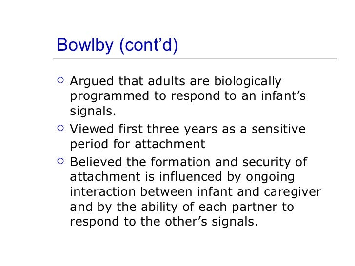 bowlby and ainsworth Mary ainsworth (1913-1999), american psychoanalyst known for the `strange situation` keywords: attachment theory (bowlby.