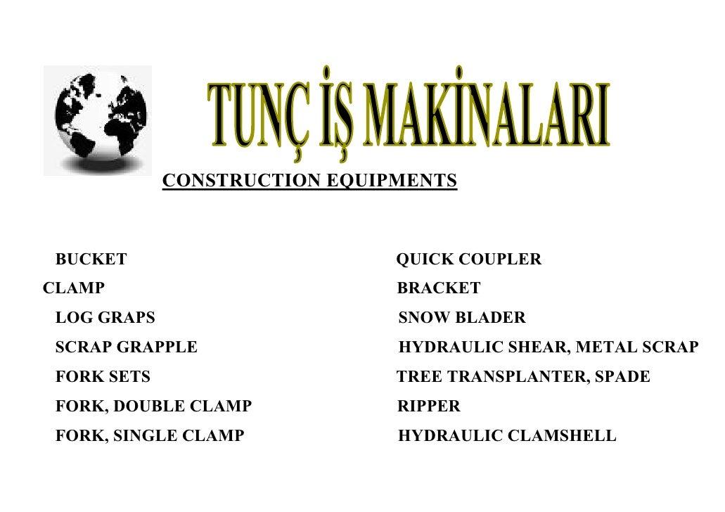 CONSTRUCTION EQUIPMENTS     BUCKET                        QUICK COUPLER CLAMP                          BRACKET  LOG GRAPS ...