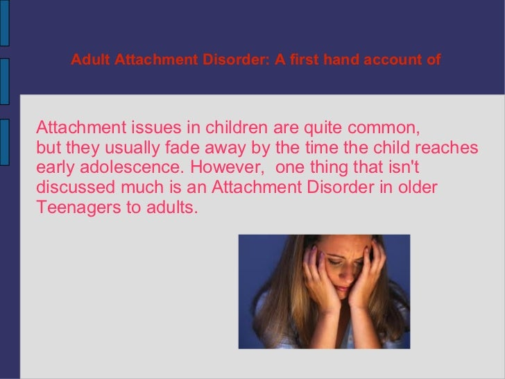 Adult attachment disorder in reactive