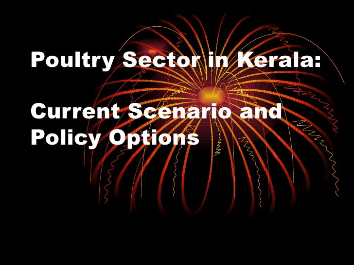 Poultry Sector in Kerala:  Current Scenario and Policy Options