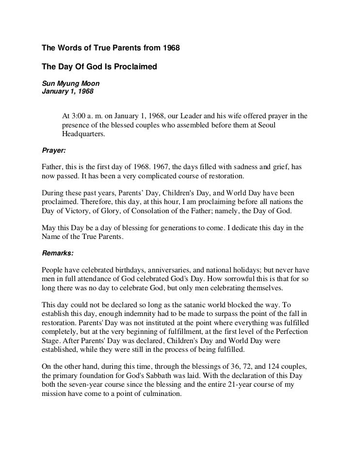 The Words of True Parents from 1968The Day Of God Is ProclaimedSun Myung MoonJanuary 1, 1968      At 3:00 a. m. on January...