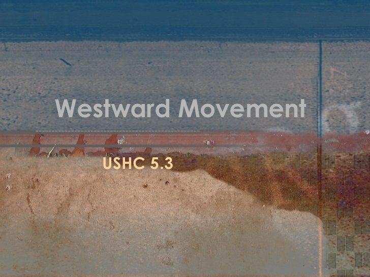 Westward Movement USHC 5.3