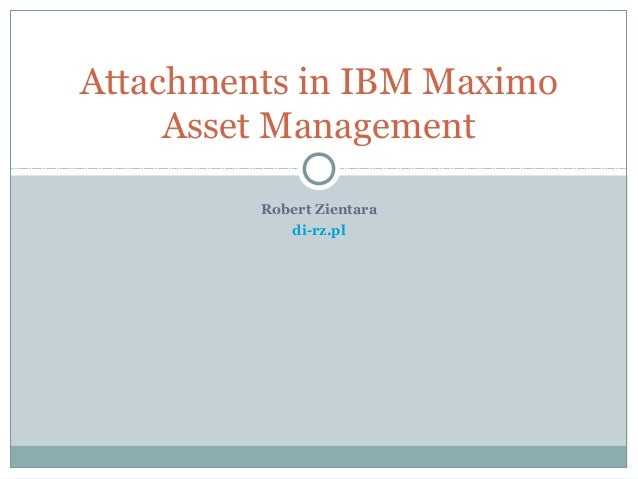 Attachments In IBM Maximo Asset Management