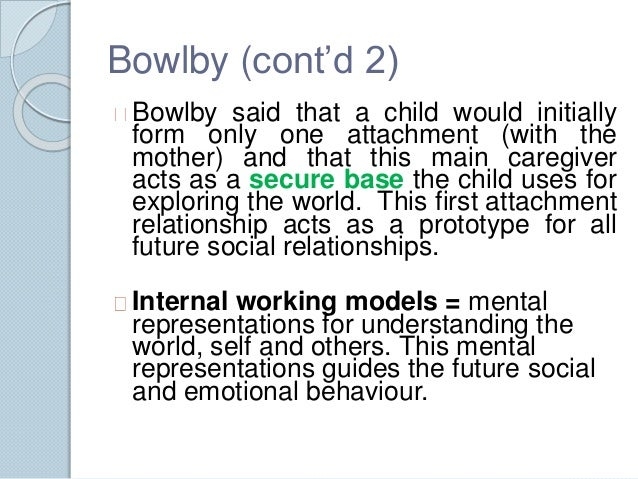 an analysis of bowlby and ainworths theory of attachment Although bowlby's and ainsworth's collaboration began in 1950, it entered its most creative phase much later, after bowlby had formulated an initial blueprint of attachment theory, drawing on ethology, control systems theory, and psychoanalytic thinking.