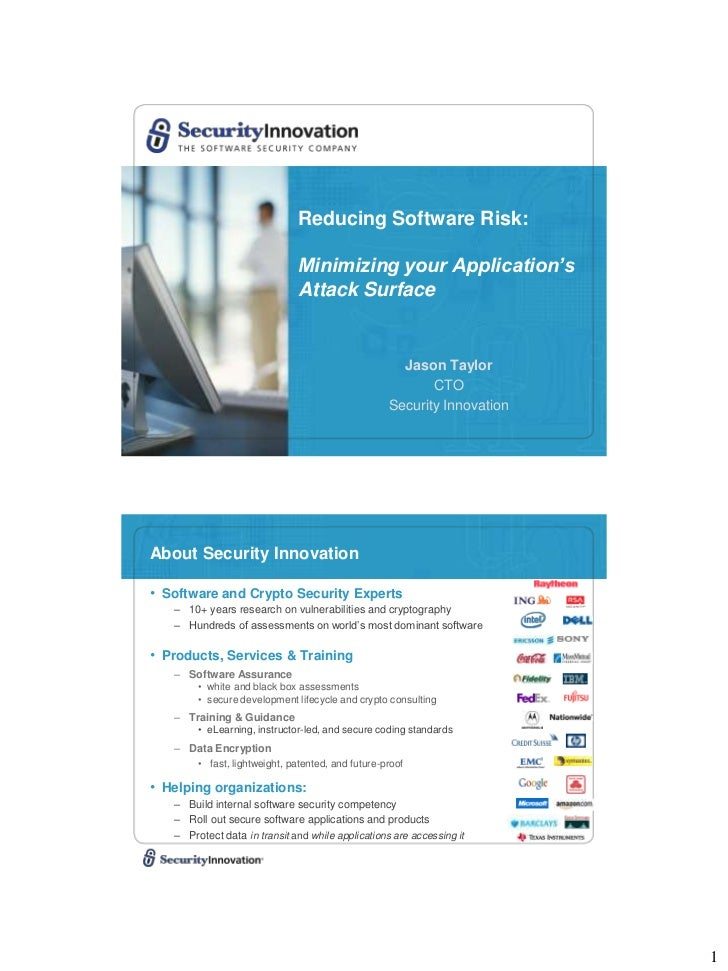 Reducing Software Risk:                              Minimizing your Application's                              Attack Sur...