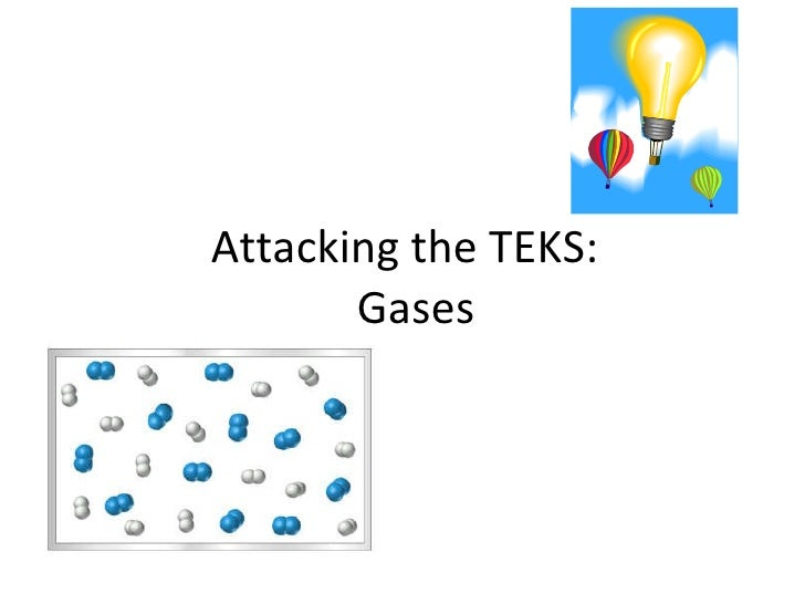 Attacking the TEKS:  Gases