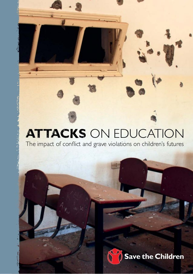 Attacks On education The impact of conflict and grave violations on children's futures