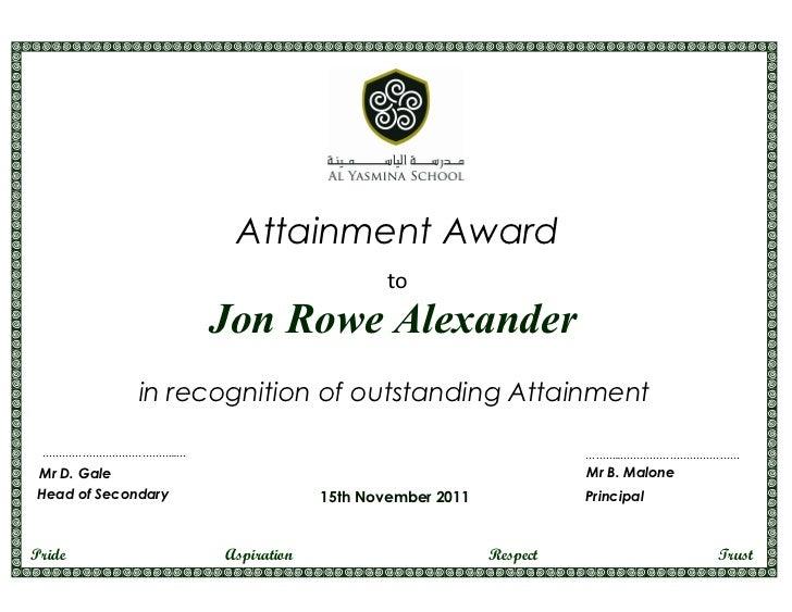 Attainment Award                                         to                    Jon Rowe Alexander             in recogniti...