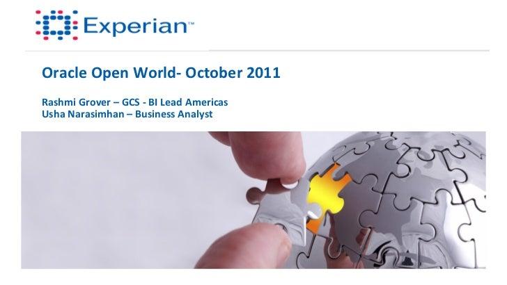 Oracle Open World-‐ October 2011 Rashmi Grover – GCS -‐ BI Lead Americas Usha Narasimhan –...