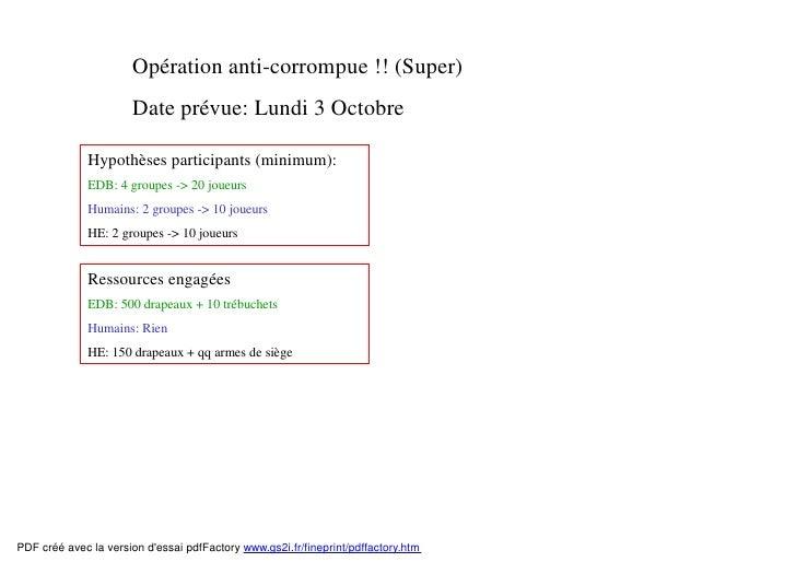 Opération anti-corrompue !! (Super)                      Date prévue: Lundi 3 Octobre              Hypothèses participants...