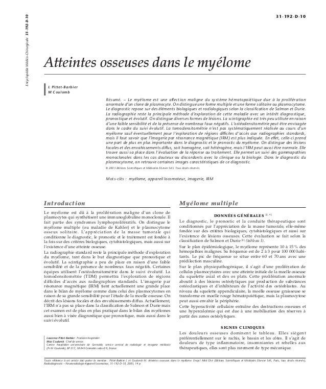 Atteintes osseuses dans le myélome  L Pittet-Barbier  M Coulomb  Résumé. – Le myélome est une affection maligne du système...