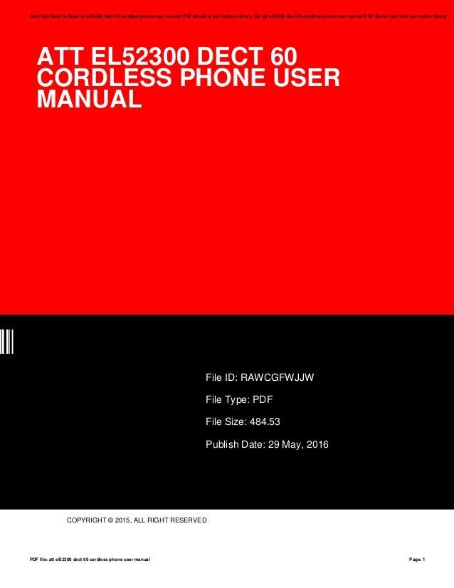 att el52300 dect 60 cordless phone user manual rh slideshare net user manual for at&t 993 phone user manual at&t phone