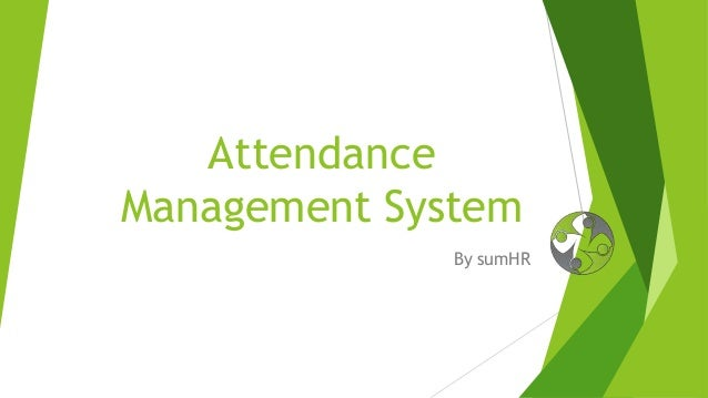 Attendance Management System By sumHR