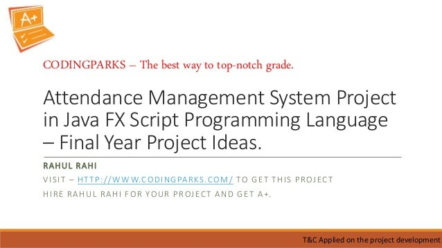 Attendance Management System Project in Java FX Script Programming Language – Final Year Project Ideas. RAHUL RAHI VISIT –...