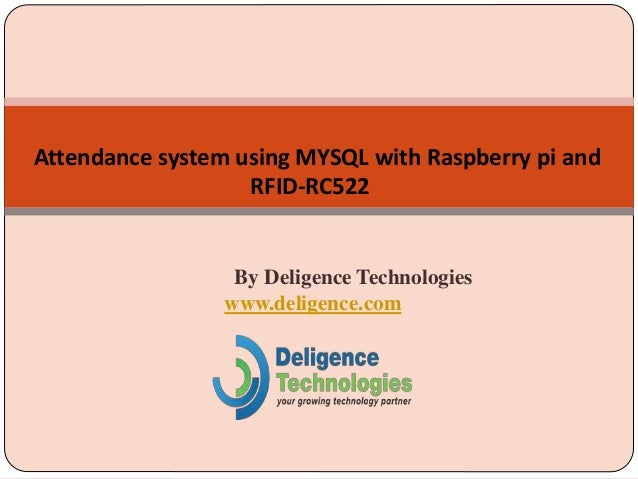 Attendance system using MYSQL with Raspberry pi and RFID-RC522