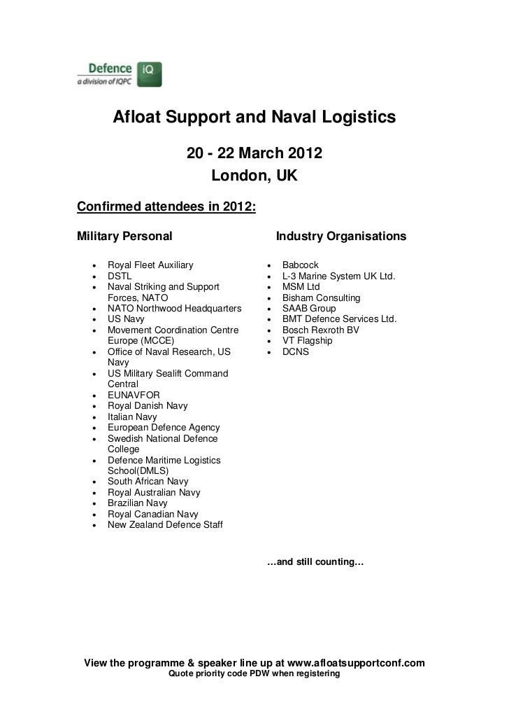 Afloat Support and Naval Logistics                      20 - 22 March 2012                          London, UKConfirmed at...