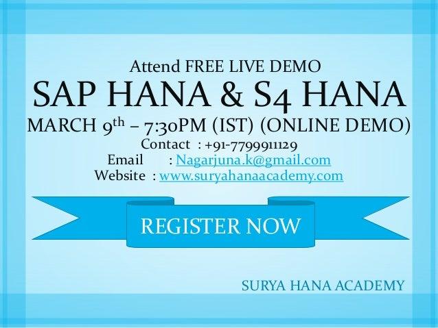 Attend FREE LIVE DEMO SAP HANA & S4 HANA MARCH 9th – 7:30PM (