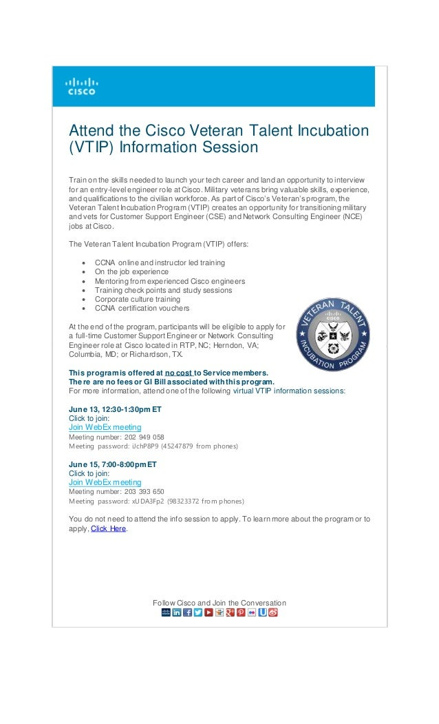 attend the cisco veteran talent incubation vtip information session train on the skills needed - Network Consulting Engineer