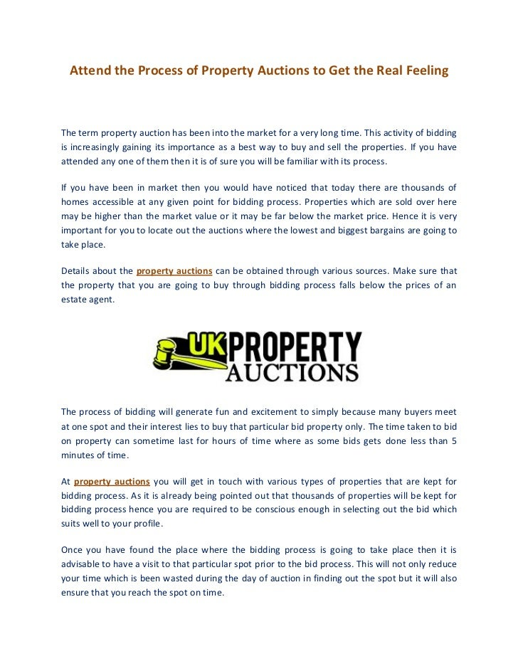 Attend the Process of Property Auctions to Get the Real FeelingThe term property auction has been into the market for a ve...