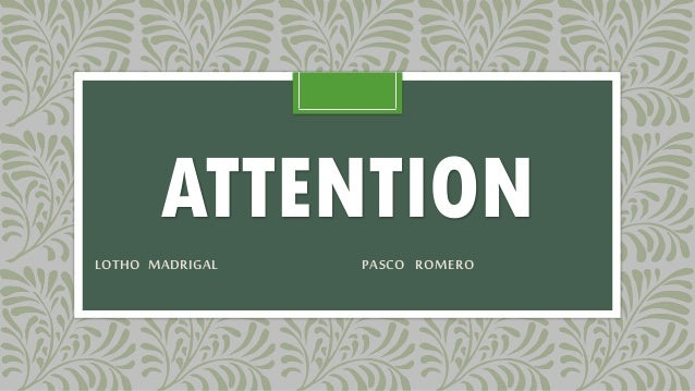 ATTENTION LOTHO MADRIGAL PASCO ROMERO