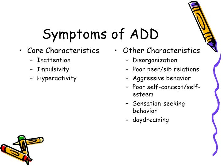 history and symptoms of attention deficit disorder Be based on consideration of the examinee's relevant history, levels of current functioning, clinical judgment, and  a age that symptoms of adhd first appeared.
