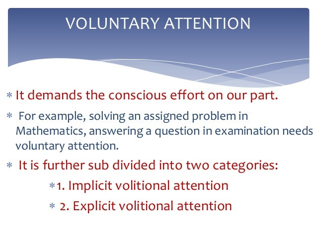 voluntary attention example