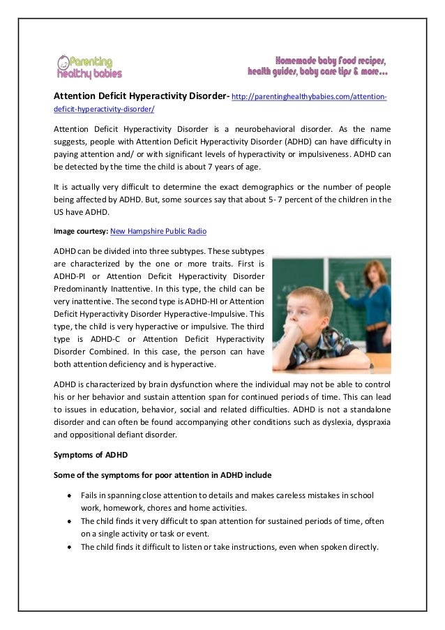 Attention Deficit Hyperactivity Disorder- http://parentinghealthybabies.com/attention- deficit-hyperactivity-disorder/ Att...