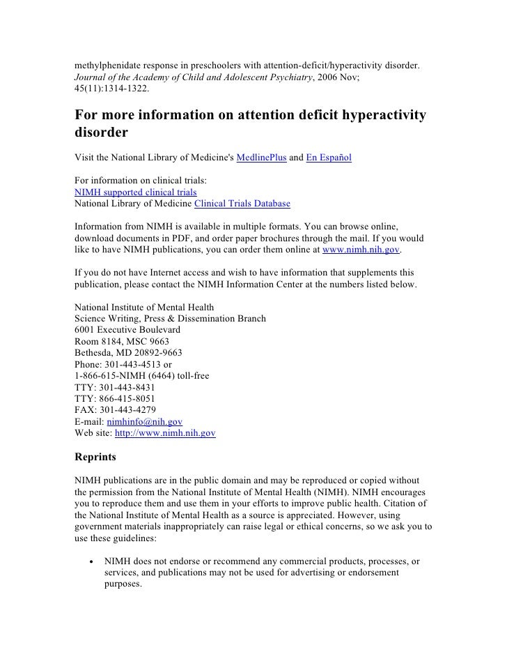 methylphenidate response in preschoolers with attention-deficit/hyperactivity disorder. Journal of the Academy of Child an...