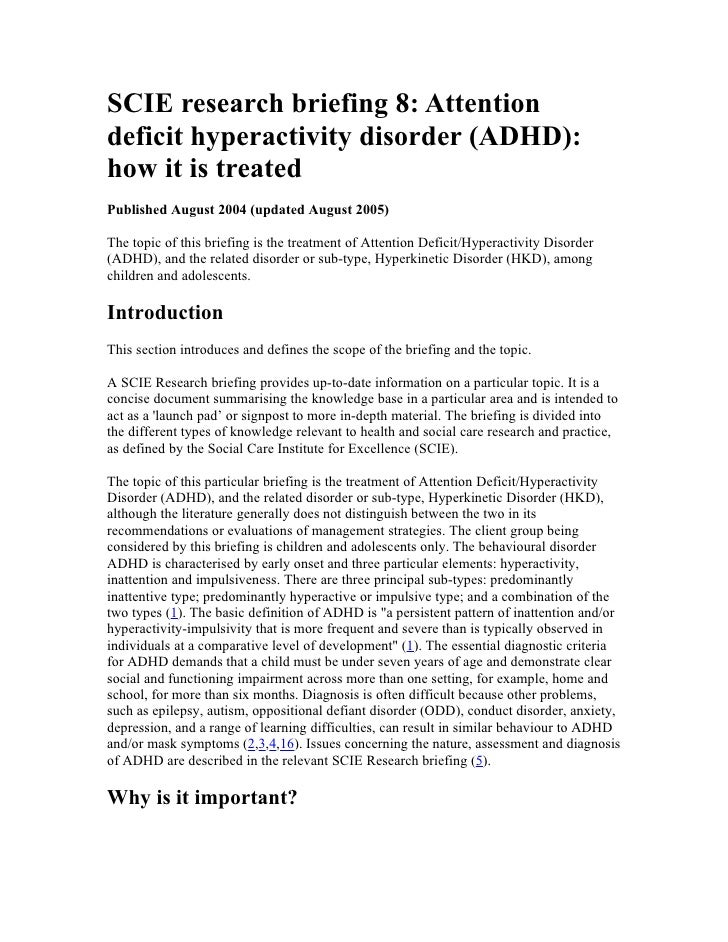 SCIE research briefing 8: Attention deficit hyperactivity disorder (ADHD): how it is treated Published August 2004 (update...