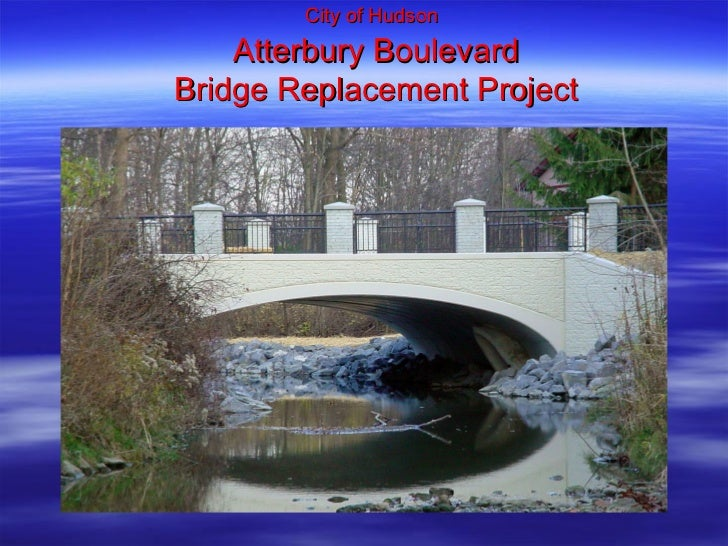 City of Hudson   Atterbury Boulevard Bridge Replacement Project