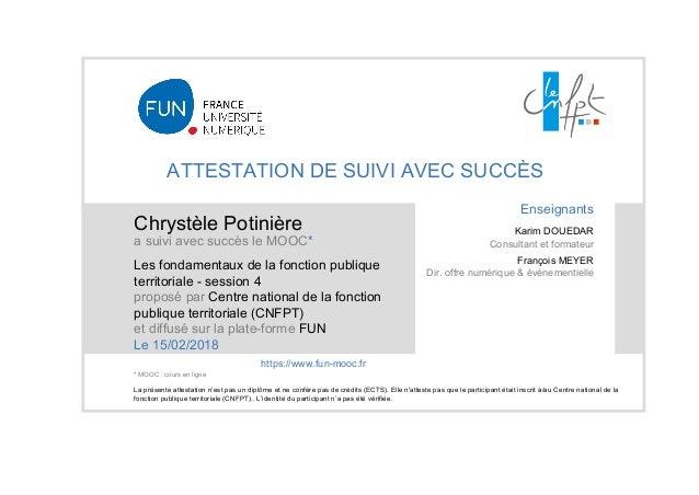 252e7e50fbc ATTESTATION DE SUIVI AVEC SUCCÈS Chrystèle Potinière a suivi avec succès le  MOOC  Les fondamentaux