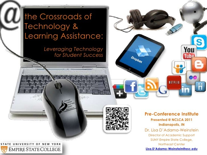the Crossroads of Technology & Learning Assistance:<br />Leveraging Technology for Student Success<br />Pre-Conference In...