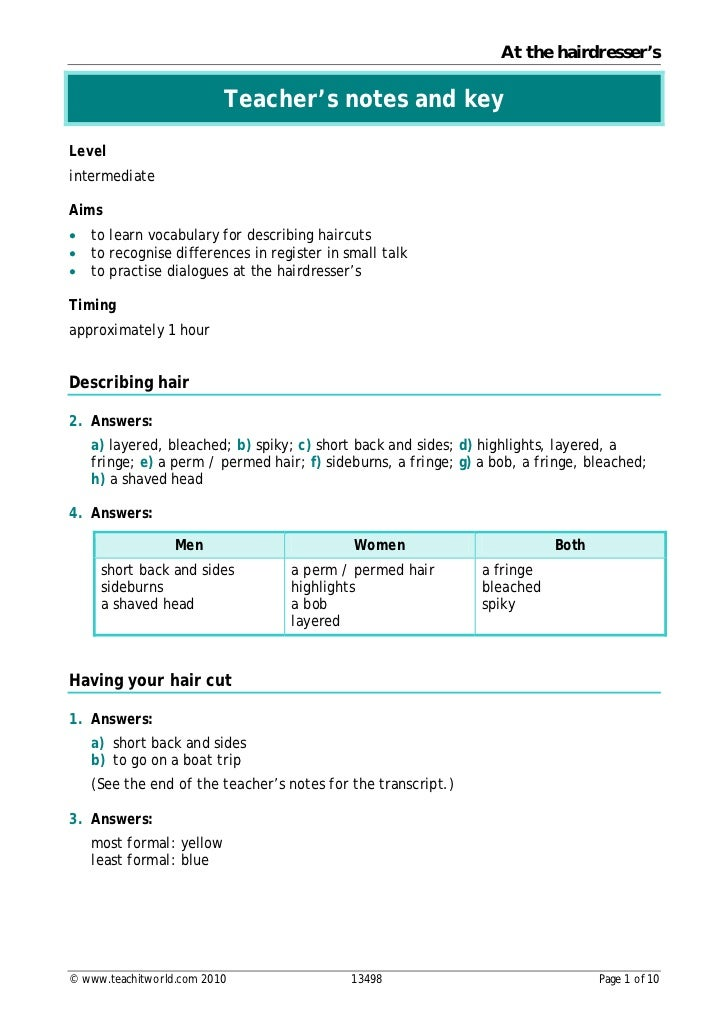 At the hairdresser's                          Teacher's notes and keyLevelintermediateAims•   to learn vocabulary for desc...